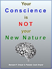 Your Conscience is NOT your New Nature